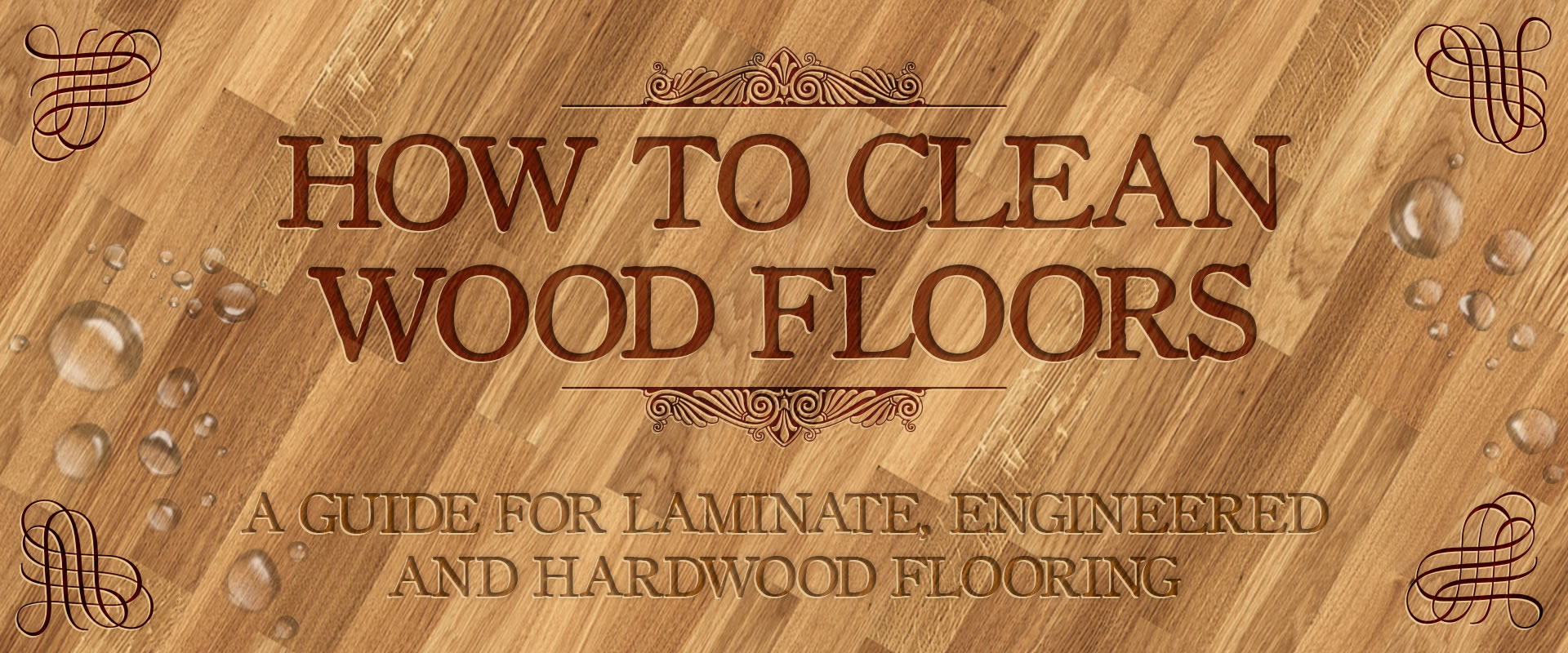 How to clean wood floors - A guide for laminate, engineered and  hardwood flooring